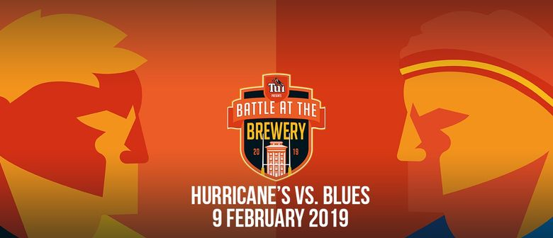 WIN 1 of 6 Double Passes to the Tui Battle at the Brewery – Hurricanes vs Blues